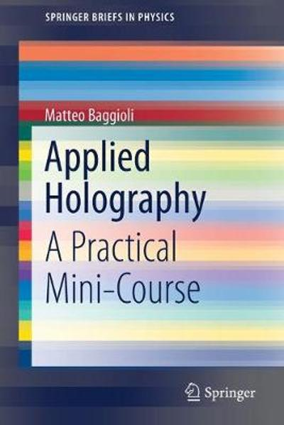 Applied Holography - Matteo Baggioli