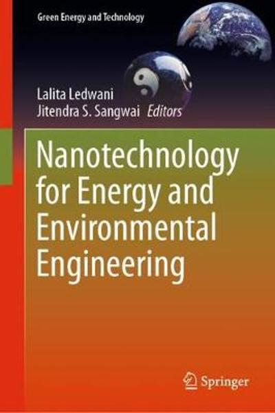 Nanotechnology for Energy and Environmental Engineering - Lalita Ledwani