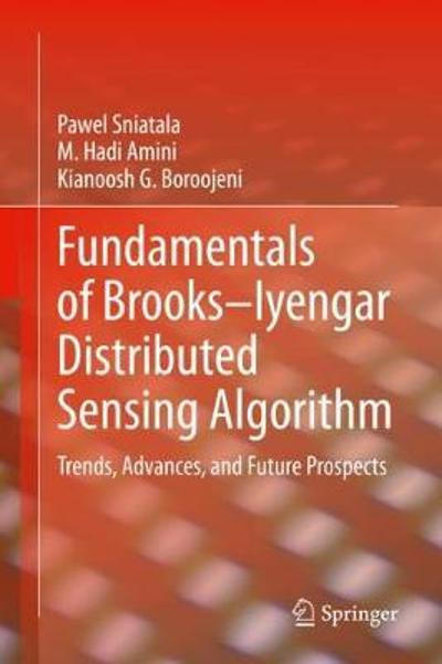 Fundamentals of Brooks-Iyengar Distributed Sensing Algorithm - Pawel Sniatala