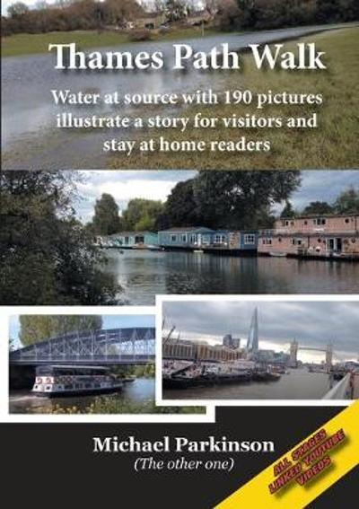 Thames Path Walk - Michael Parkinson