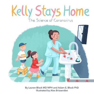 Kelly Stays Home - Lauren Block