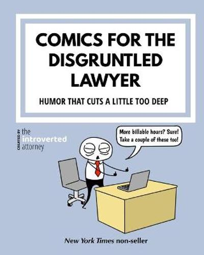 Comics For The Disgruntled Lawyer - The Introverted Attorney