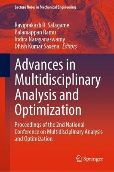 Advances in Multidisciplinary Analysis and Optimization - Raviprakash R. Salagame