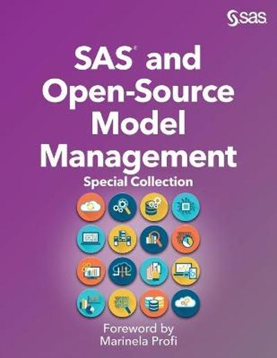 SAS and Open-Source Model Management - Marinela Profi