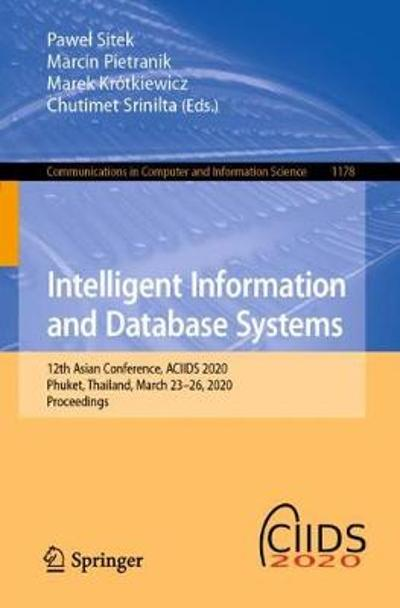 Intelligent Information and Database Systems - Pawel Sitek