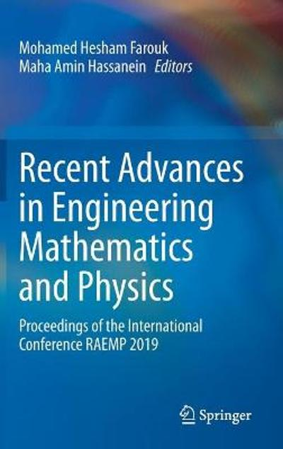 Recent Advances in Engineering Mathematics and Physics - Mohamed Hesham Farouk