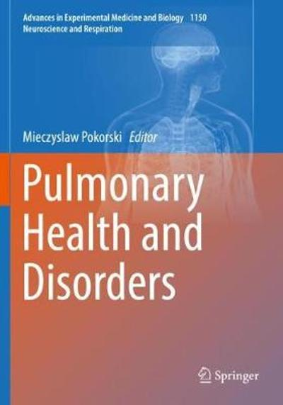 Pulmonary Health and Disorders - Mieczyslaw Pokorski
