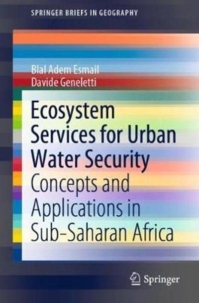 Ecosystem Services for Urban Water Security - Blal Adem Esmail