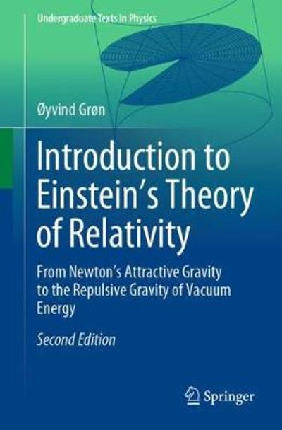 Introduction to Einstein's Theory of Relativity - Oyvind Gron