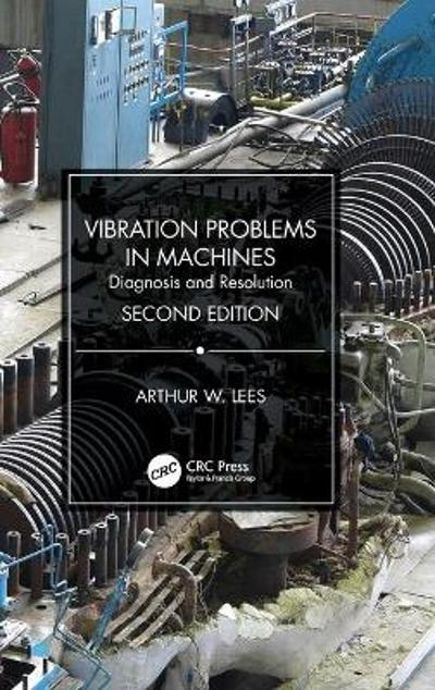 Vibration Problems in Machines - Arthur W. Lees