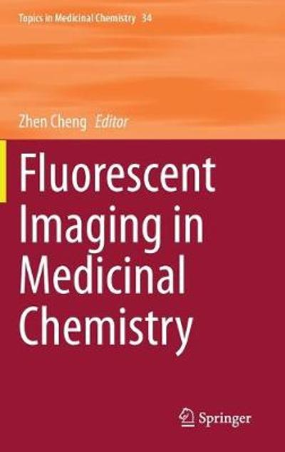 Fluorescent Imaging in Medicinal Chemistry - Zhen Cheng