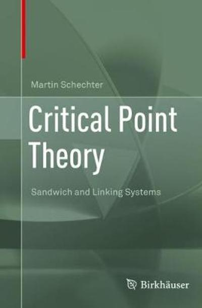 Critical Point Theory - Martin Schechter
