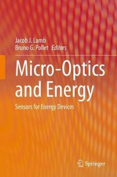 Micro-Optics and Energy - Jacob J. Lamb