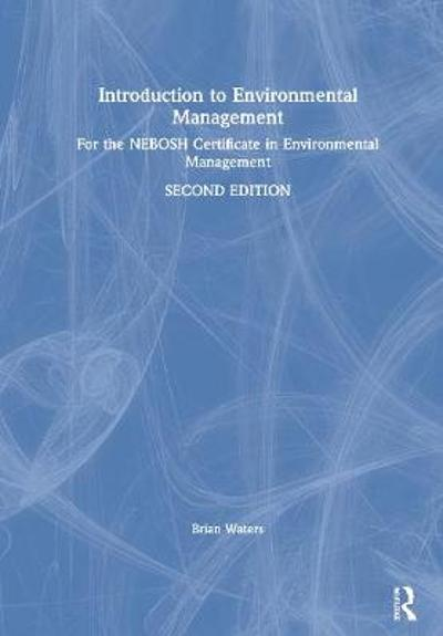 Introduction to Environmental Management - Brian Waters