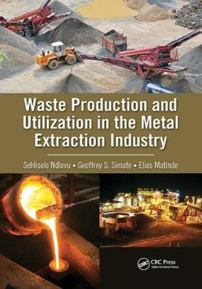 Waste Production and Utilization in the Metal Extraction Industry - Sehliselo Ndlovu