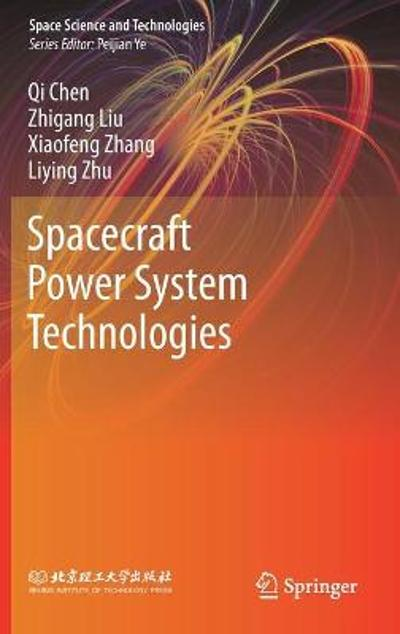 Spacecraft Power System Technologies - Qi Chen