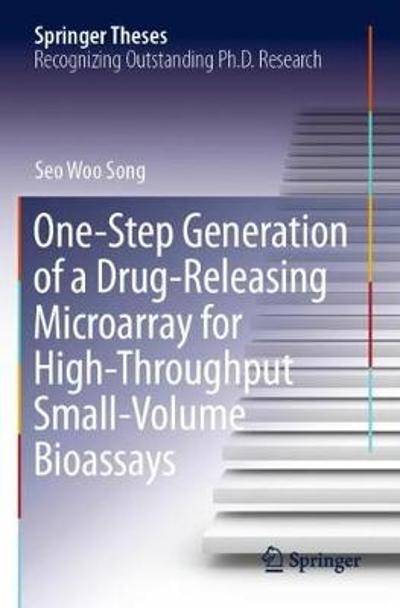 One-Step Generation of a Drug-Releasing Microarray for High-Throughput Small-Volume Bioassays - Seo Woo Song