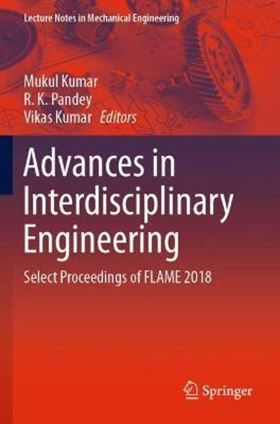 Advances in Interdisciplinary Engineering - Mukul Kumar