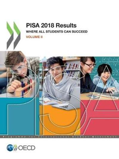 Pisa 2018 Results (Volume II) Where All Students Can Succeed - Oecd