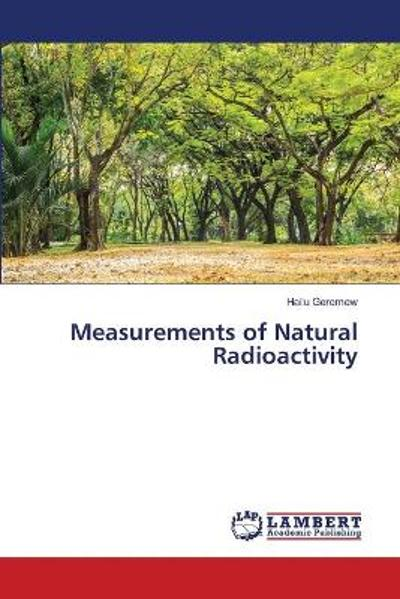 Measurements of Natural Radioactivity - Hailu Geremew
