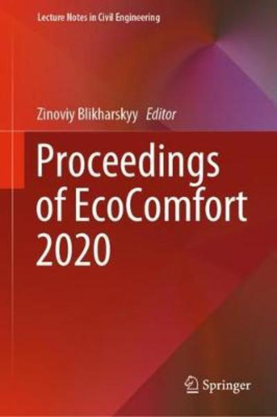 Proceedings of EcoComfort 2020 - Zinoviy Blikharskyy