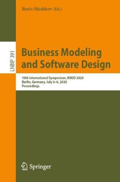 Business Modeling and Software Design - Boris Shishkov