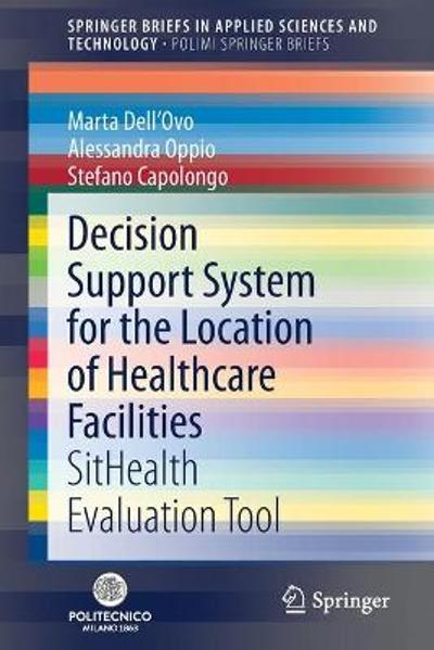 Decision Support System for the Location of Healthcare Facilities - Marta Dell'Ovo