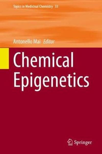 Chemical Epigenetics - Antonello Mai