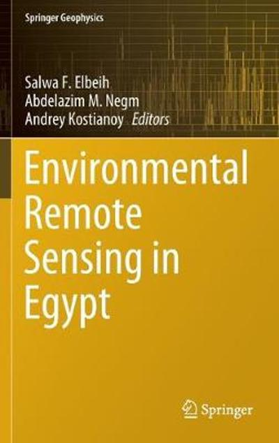 Environmental Remote Sensing in Egypt - Salwa F. Elbeih