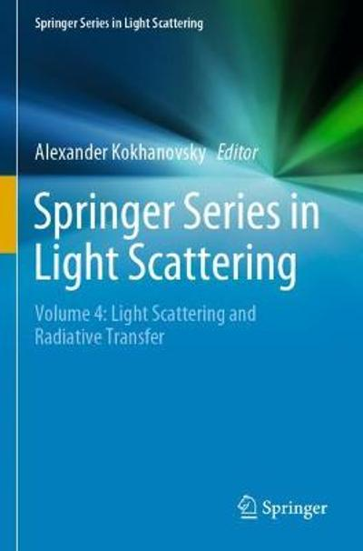 Springer Series in Light Scattering - Alexander Kokhanovsky