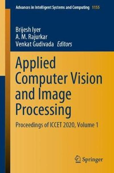 Applied Computer Vision and Image Processing - Brijesh Iyer