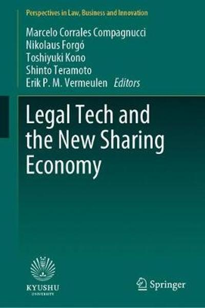 Legal Tech and the New Sharing Economy - Marcelo Corrales Compagnucci