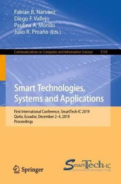 Smart Technologies, Systems and Applications - Fabian R. Narvaez