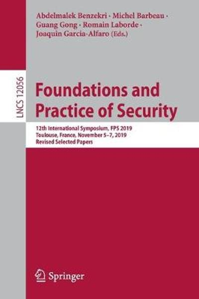 Foundations and Practice of Security - Abdelmalek Benzekri