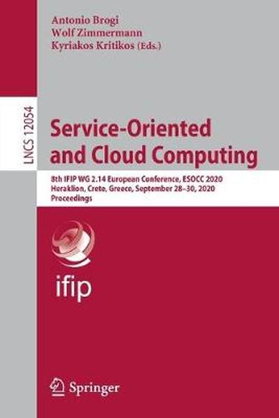 Service-Oriented and Cloud Computing - Antonio Brogi