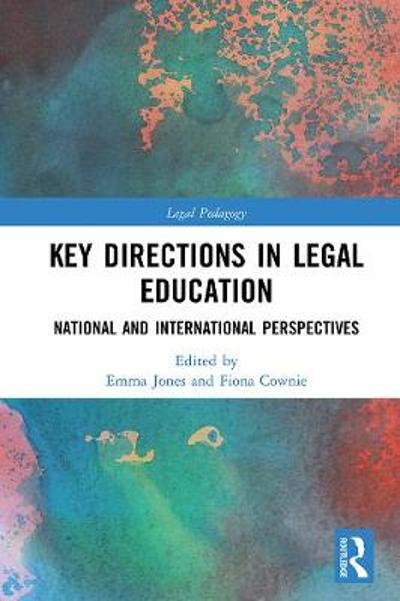 Key Directions in Legal Education - Emma Jones