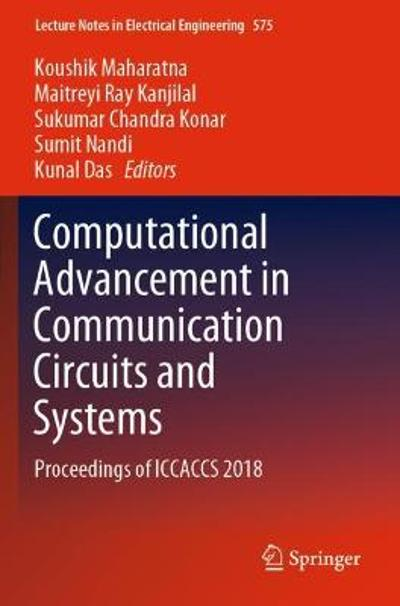 Computational Advancement in Communication Circuits and Systems - Koushik Maharatna