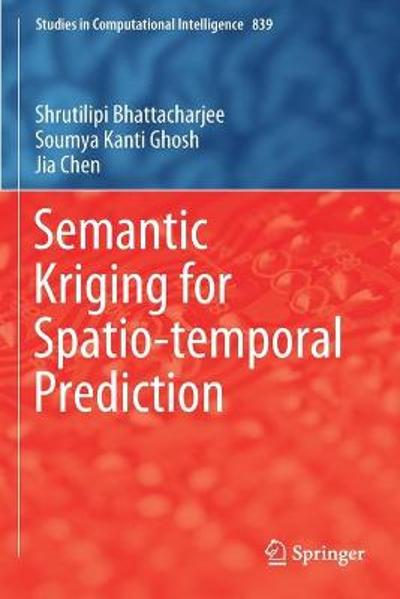 Semantic Kriging for Spatio-temporal Prediction - Shrutilipi Bhattacharjee