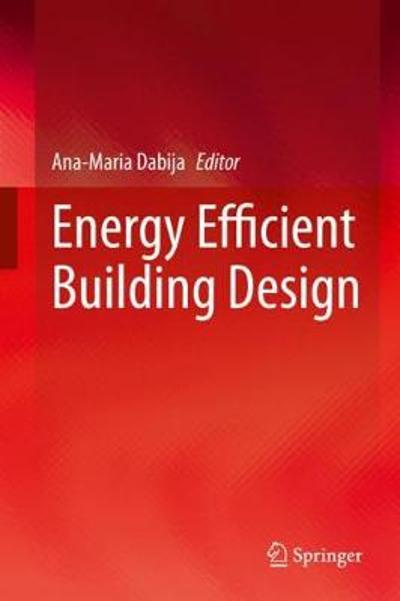 Energy Efficient Building Design - Ana-Maria Dabija
