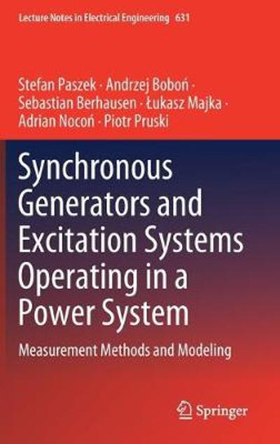 Synchronous Generators and Excitation Systems Operating in a Power System - Stefan Paszek