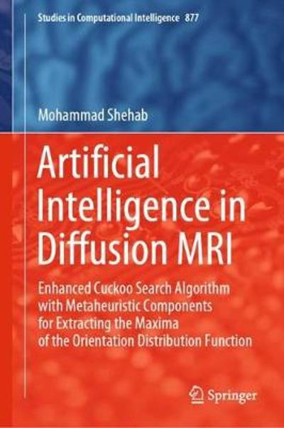 Artificial Intelligence in Diffusion MRI - Mohammad Shehab