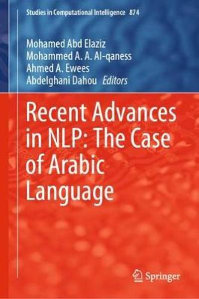 Recent Advances in NLP: The Case of Arabic Language - Mohamed Abd Elaziz