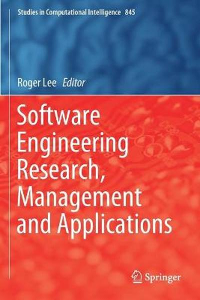 Software Engineering Research, Management and Applications - Roger Lee