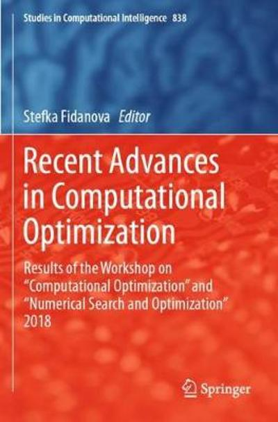 Recent Advances in Computational Optimization - Stefka Fidanova