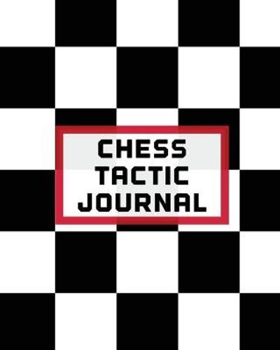 Chess Tactic Journal - Patricia Larson