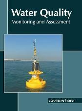 Water Quality: Monitoring and Assessment - Stephanie Fraser