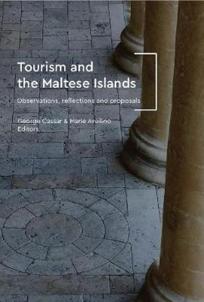 Tourism and the Maltese Islands - George Cassar