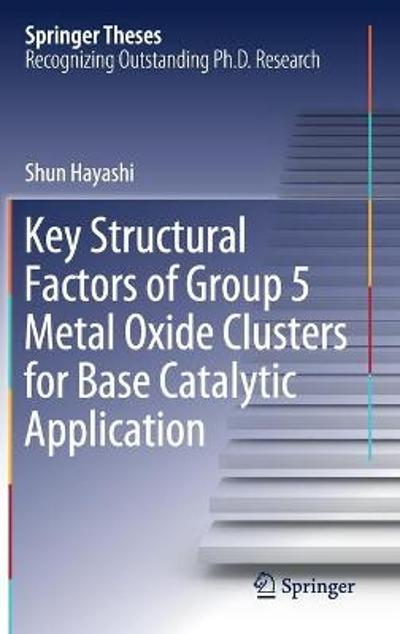Key Structural Factors of Group 5 Metal Oxide Clusters for Base Catalytic Application - Shun Hayashi