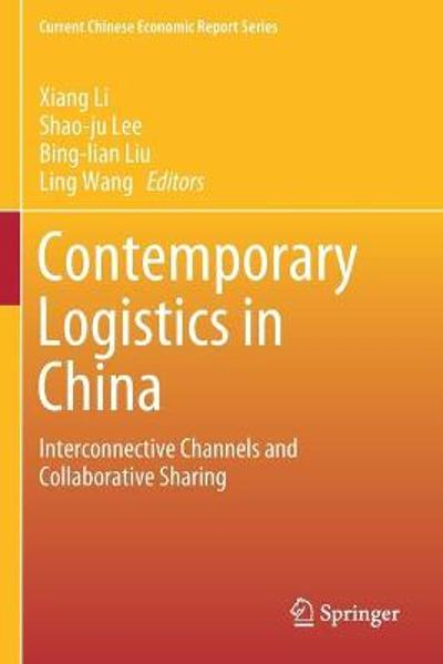 Contemporary Logistics in China - Xiang Li