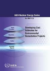 Developing Cost Estimates for Environmental Remediation Projects - IAEA